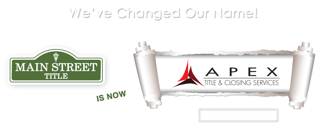 We've Changed our Name to Apex Title & Closing Services